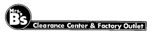 MRS. B'S CLEARANCE CENTER & FACTORY OUTLET