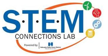 S·T·E·M CONNECTIONS LAB POWERED BY N NEBRASKA PUBLIC POWER DISTRICT ALWAYS THERE WHEN YOU NEED US