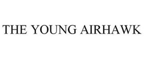 THE YOUNG AIRHAWK