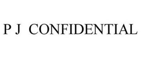 P J CONFIDENTIAL
