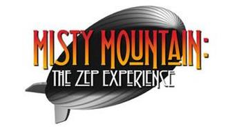 MISTY MOUNTAIN:  THE ZEP EXPERIENCE