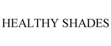 HEALTHY SHADES