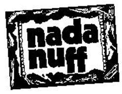 NADA NUFF