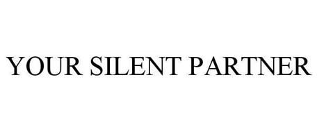 YOUR SILENT PARTNER
