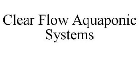 CLEAR FLOW AQUAPONIC SYSTEMS