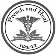PREACH AND HEAL LUKE 9:2