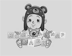ROCK A SNAP BABY