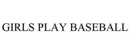 GIRLS PLAY BASEBALL