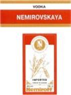 VODKA NEMIROVSKAYA NEMIROFF N DISTILLED AND BOTTLED BY NEMIROFF IMPORTED PRODUCT OF UKRAINE 40% VOL. AND 700ML