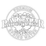PREMIUM PALOMAR MOUNTAIN BRAND SPRING WATER