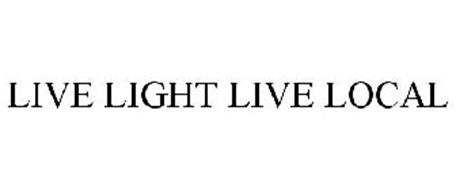 LIVE LIGHT LIVE LOCAL