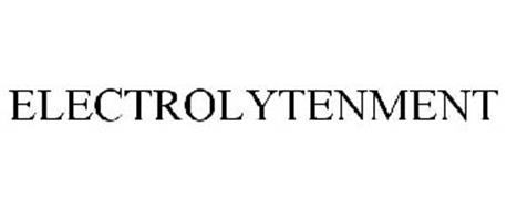 ELECTROLYTENMENT