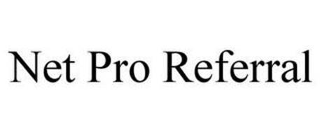 NET PRO REFERRAL