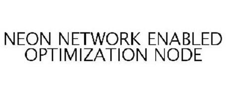 NEON NETWORK ENABLED OPTIMIZATION NODE