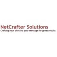 NETCRAFTER SOLUTIONS CRAFTING YOUR SITE AND YOUR MESSAGE FOR GREAT RESULTS