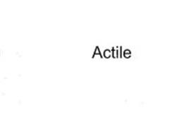 ACTILE
