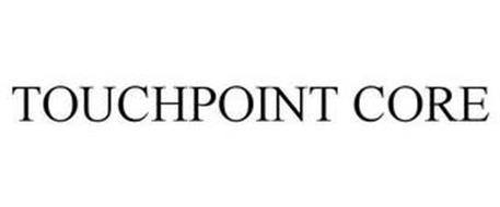 TOUCHPOINT CORE