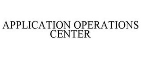 APPLICATION OPERATIONS CENTER