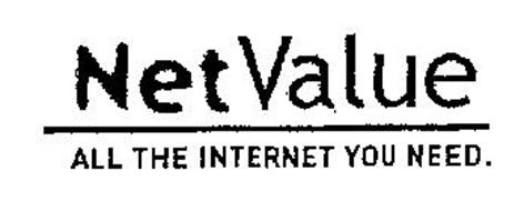 NET VALUE ALL THE INTERNET YOU NEED.