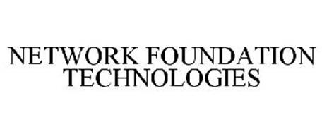NETWORK FOUNDATION TECHNOLOGIES