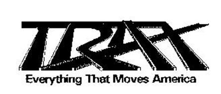 TRAX EVERYTHING THAT MOVES AMERICA