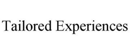 TAILORED EXPERIENCES