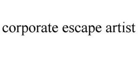CORPORATE ESCAPE ARTIST