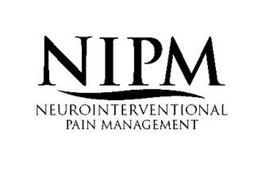 NIPM NEUROINTERVENTIONAL PAIN MANAGEMENT
