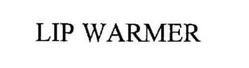 LIP WARMER