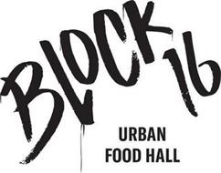 BLOCK 16 URBAN FOOD HALL