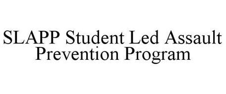 SLAPP STUDENT LED ASSAULT PREVENTION PROGRAM