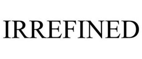 IRREFINED