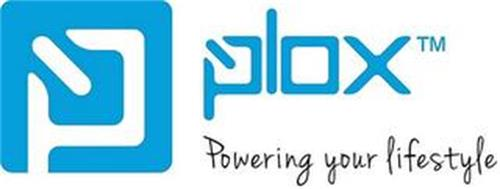 P PLOX POWERING YOUR LIFESTYLE