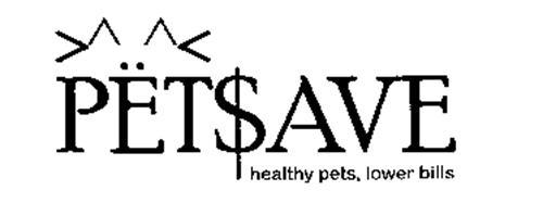 PET$AVE HEALTHY PETS LOWER BILLS