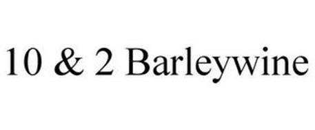 10 & 2 BARLEYWINE