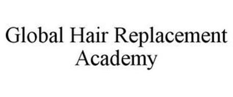 GLOBAL HAIR REPLACEMENT ACADEMY