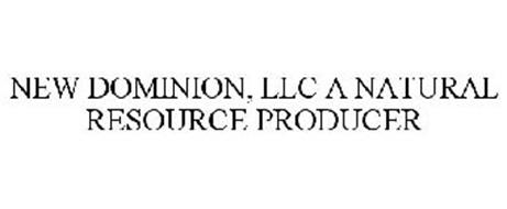 NEW DOMINION, LLC A NATURAL RESOURCE PRODUCER