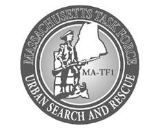MASSACHUSETTS TASK FORCE URBAN SEARCH AND RESCUE MA-TF1