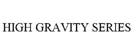 HIGH GRAVITY SERIES