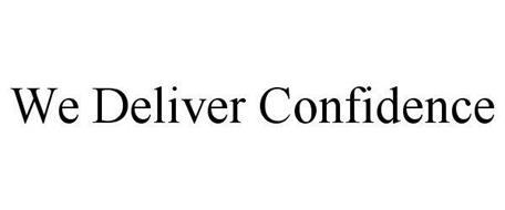WE DELIVER CONFIDENCE