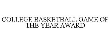 COLLEGE BASKETBALL GAME OF THE YEAR AWARD