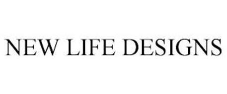 NEW LIFE DESIGNS