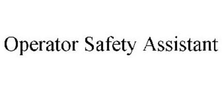 OPERATOR SAFETY ASSISTANT