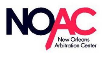 NOAC NEW ORLEANS ARBITRATION CENTER