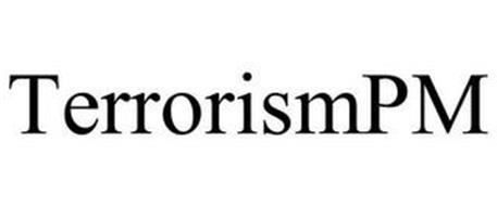 TERRORISMPM