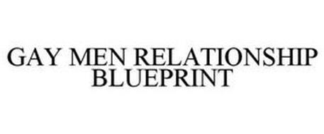 GAY MEN RELATIONSHIP BLUEPRINT