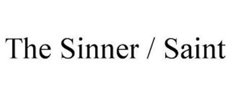 THE SINNER / SAINT