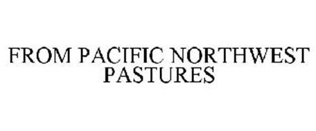 FROM PACIFIC NORTHWEST PASTURES