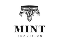 MINT TRADITION