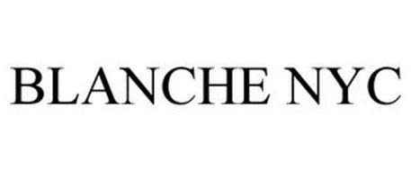 BLANCHE NYC
